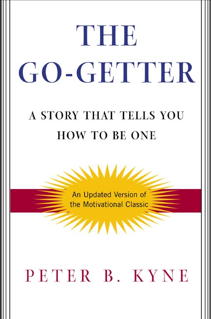 The Go-Getter By Kyne, Peter B./ Axelrod, Alan